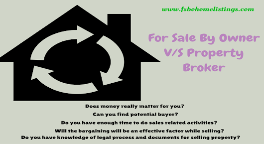 FSBO Home Listings   –  For Sale By Owner V/S Property Broker