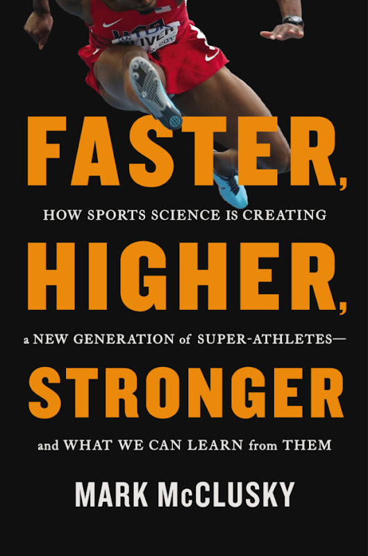 Faster, Higher, Stronger: An Interview with Mark McClusky | Changing the Game Project