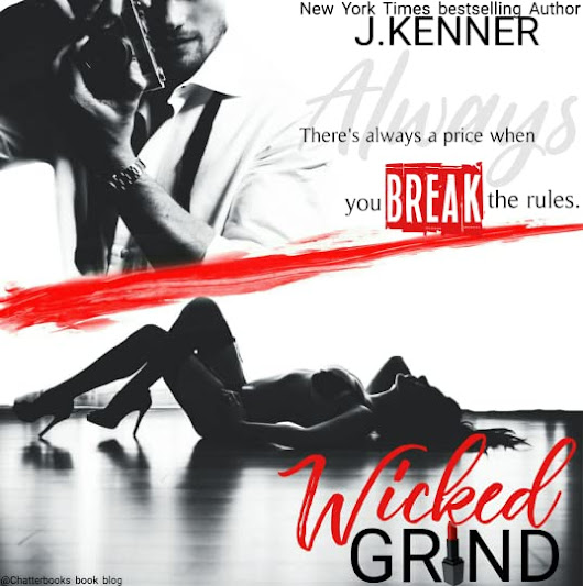 Review Tour: Wicked Grind by J.Kenner -           Chatterbooks Book Blog