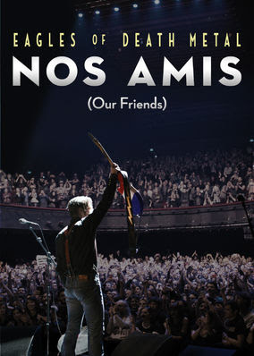 Eagles of Death Metal: Nos Amis (Our...