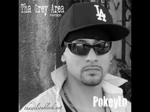 Tha Grey Area mixtape by PokeyLo (Part 1)