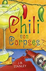 Chili Con Corpses by J. B. Stanley