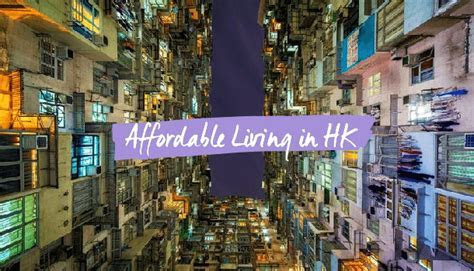 Where You Can Afford To Live In Hong Kong