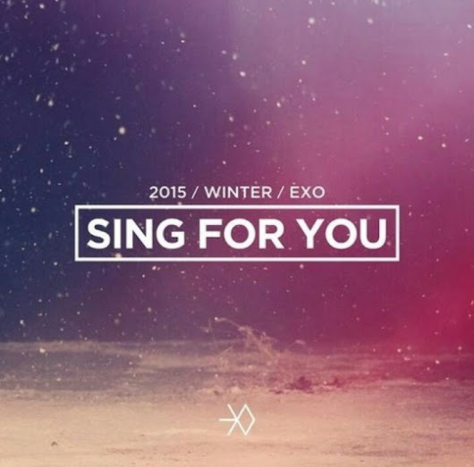 "EXO's ""Sing For You"" real meaning?"