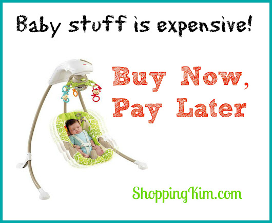 Buy Baby Stuff Now, Pay Later - Shopping Kim