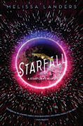 Title: Starfall (a Starflight novel), Author: Melissa Landers