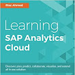 Learning SAP BusinessObjects Cloud: Riaz Ahmed: 9781788290883: Amazon.com: Books