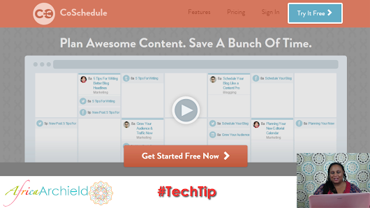 Using CoSchedule for Social Media Scheduling - Africa Archield