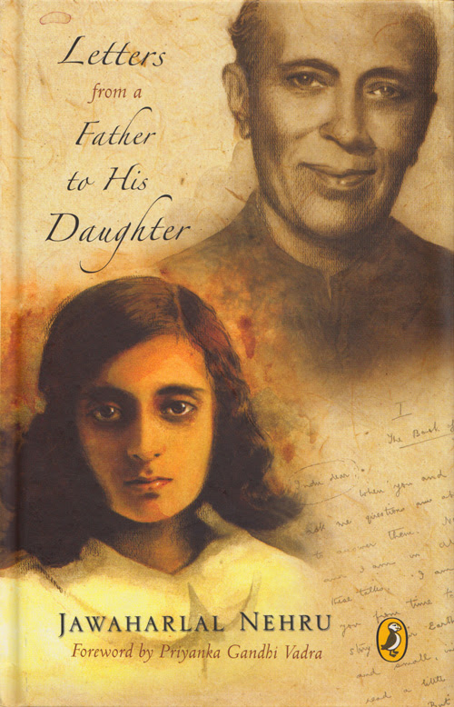 Indira Gandhi's Father on Power, Privilege, and Kindness: Letters to His 10-Year-Old Daughter