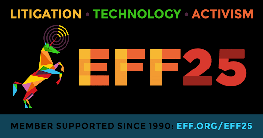 EFF25: Celebrate 25 years of fighting for the users