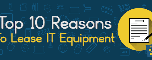 Top 10 Reasons that Companies Lease Equipment | CCNYTech