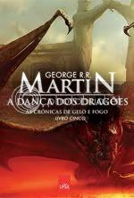 As Crônicas de Gelo e Fogo - A Dança dos Dragões