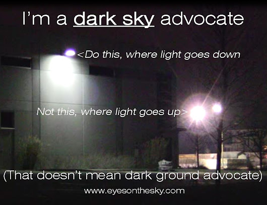 Eyes On The Sky > Blog - I'm a dark sky advocate, not a dark ground advocate