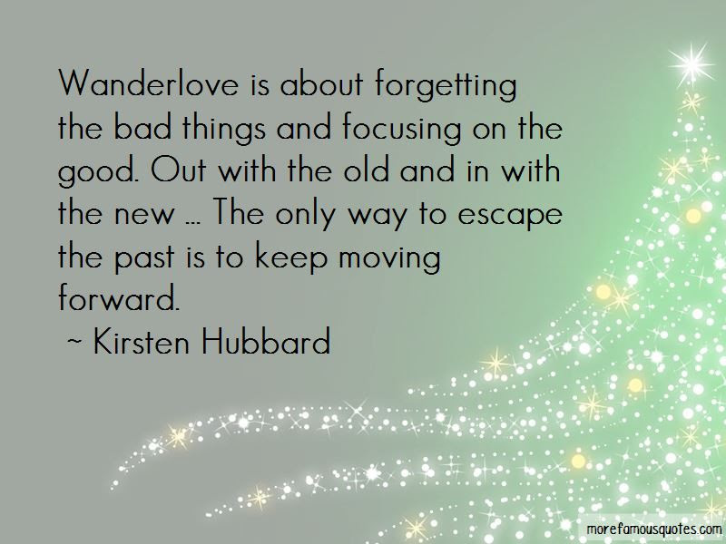 Quotes About Forgetting About The Past And Moving On Top 3