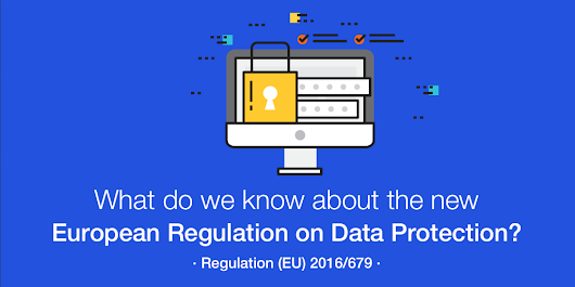Information to facilitate compliance with the New European Regulation on Data Protection