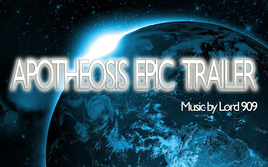 Apotheosis Epic Trailer