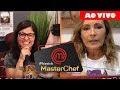 🔴RITA REVELA TRETA COM MARIA ANTÔNIA | COMENTANDO O MASTERCHEF BRASIL DE 03/07/2018