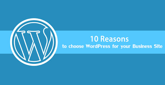 » 10 Reasons Why WordPress is a Best CMS for website