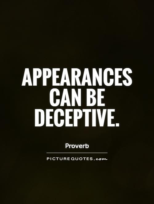 Appearance Quotes Appearance Sayings Appearance Picture Quotes