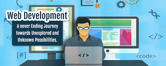 Web Development – A never Ending Journey towards Unexplored and Unknown Possibilities. - Web & Mobile App Development Company Based in India & Australia – SSTECH SYSTEM