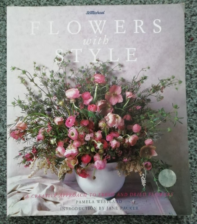 Flowers With Style: A Creative Approach to Fresh and Dried Flowers by Pamela Westland