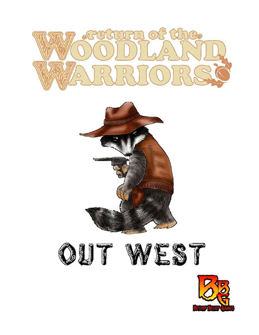 Out West (Return of the Woodland Warriors)