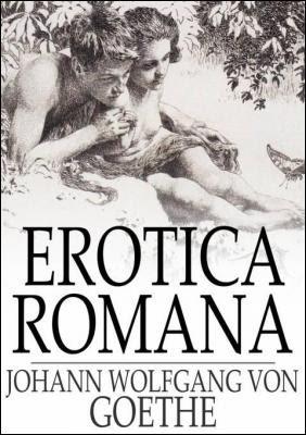 erotica_romana_the_roman_elegies_by_johann_wolfgang_von_goethe_1776582632