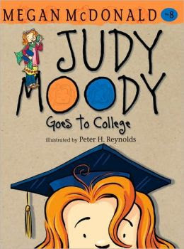 Judy Moody Goes to College (Judy Moody Series #8)