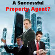 10 Distinct Traits of A Successful Property Agent