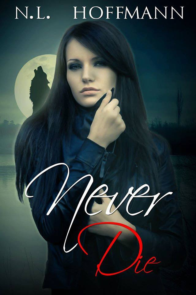 never-die-cover-nl-hoffmann-electivelypaige