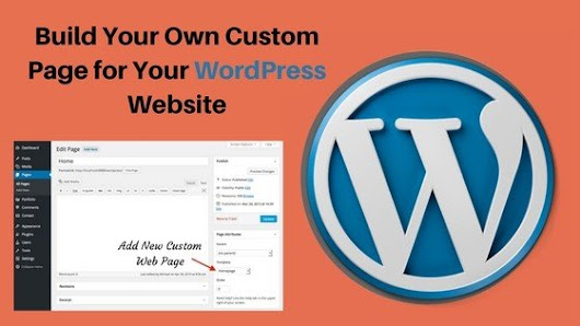 Easy Way To Build Your Own Custom Page for Your WordPress Website