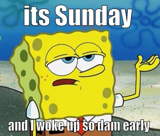 Its Sunday Morning Quickmeme