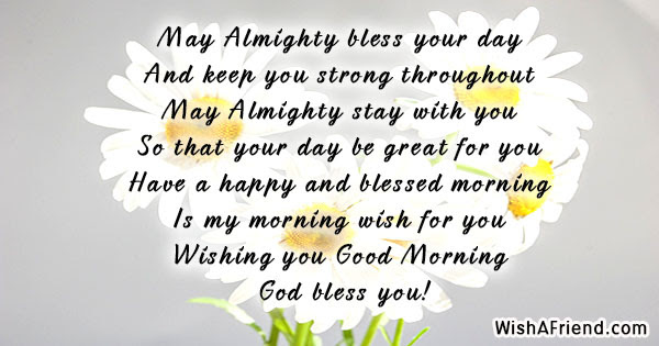 Christian Good Morning Message May Almighty Bless Your Day And