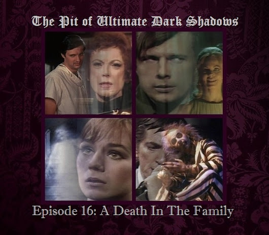 Episode Sixteen: A Death In The Family
