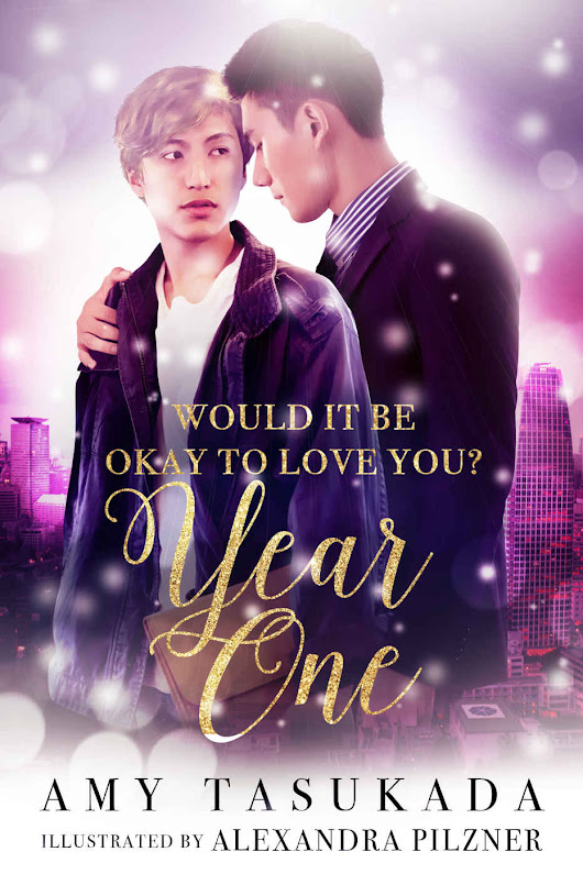 #Amreading Would It Be Okay To Love You: Year One by @amytasukada | Kai Tyler | MM Romance | Queer Fiction