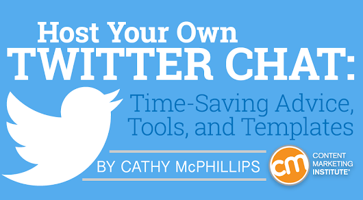 Host Your Own Twitter Chat: Time-Saving Advice, Tools, and Templates