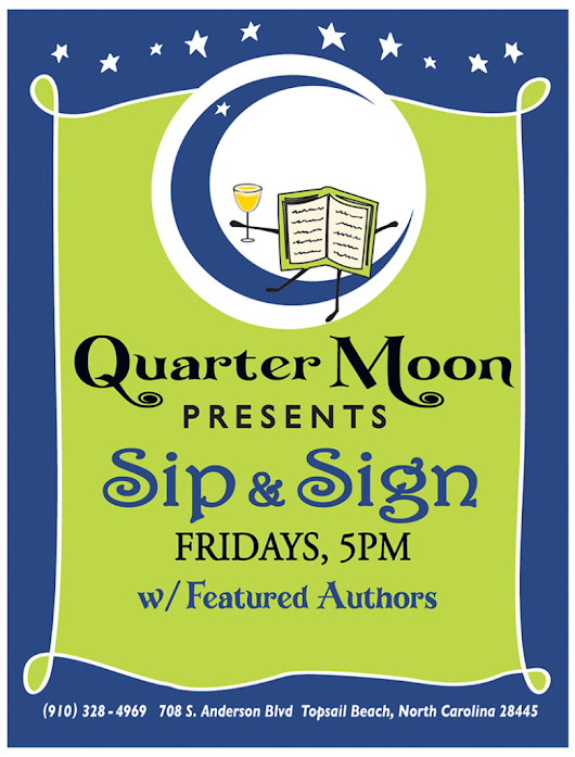 Quarter Moon Books - Sip & Sign - Friday July 10th