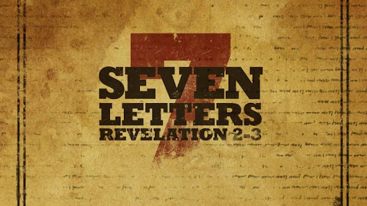7 Letters – 7 Churches – 7 Types of Believers