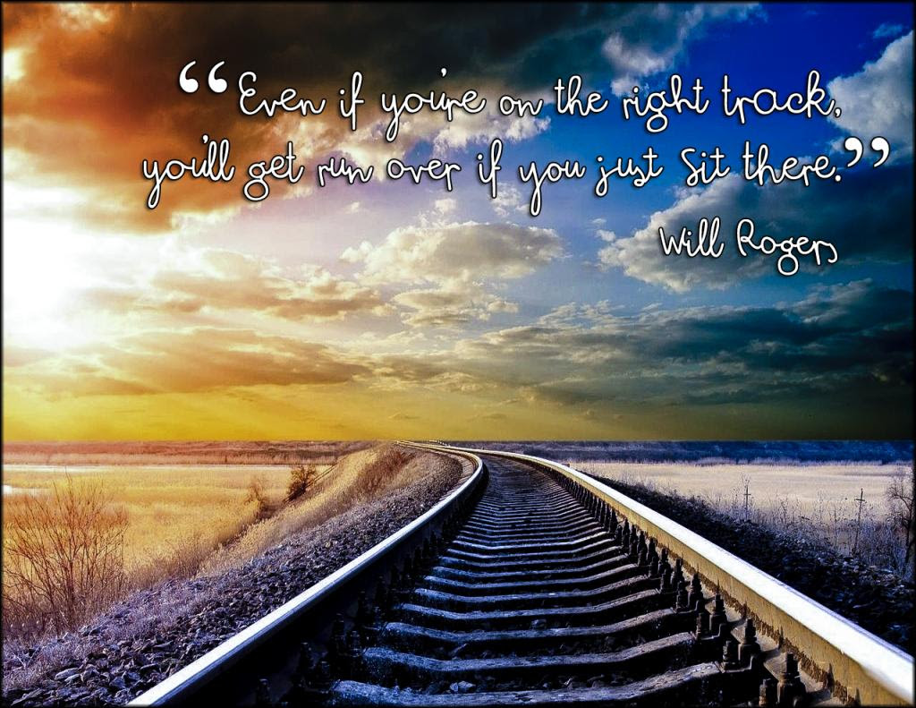 Even If Youre On The Right Track Will Rogers 1024x791
