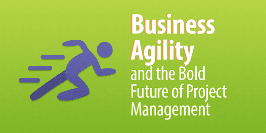 Business Agile and the Future of Project Management - Capterra Blog