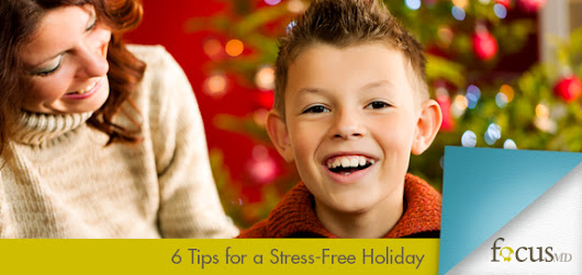 6 Tips for a Stress-Free Holiday for Kids with ADHD