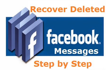 How To Recover Facebook Deleted Messages, Photos, Videos etc