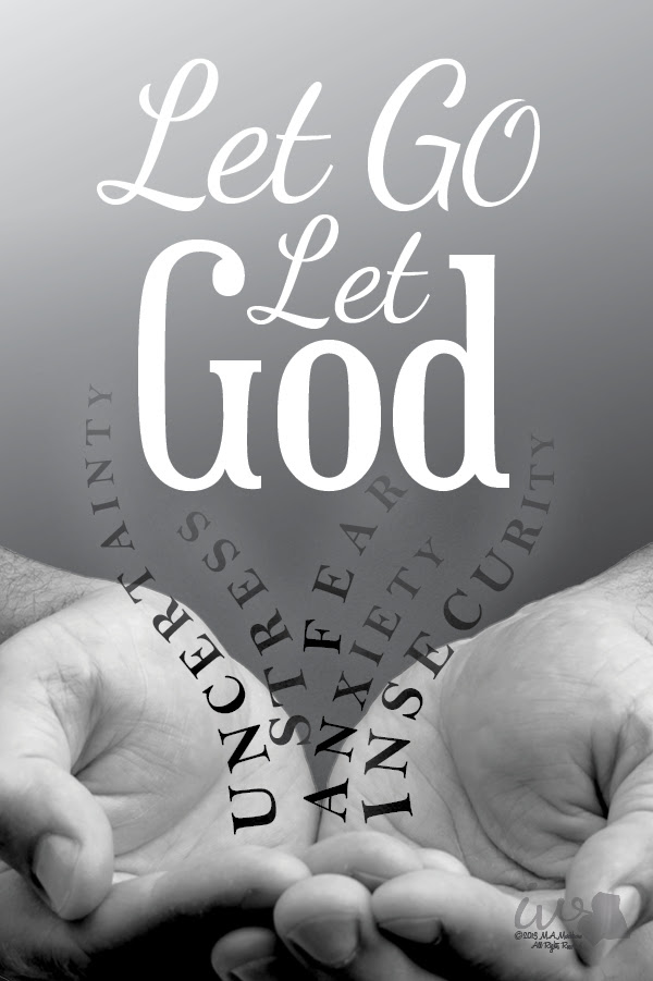 Let Go Let God Inspirational Blog Inspirational Visions