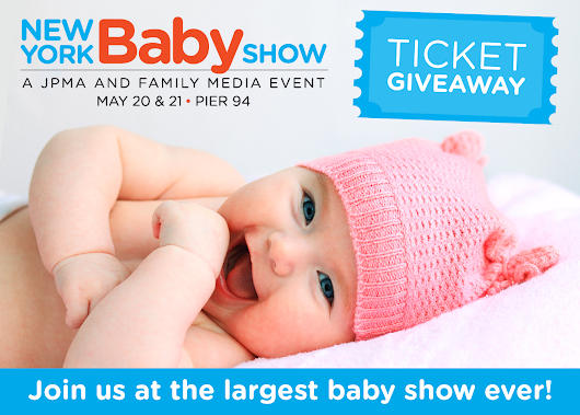 Ticket Giveaway // The 2017 New York Baby Show - The New Modern Momma