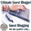 Want to Guest Post on SEO, Social Media, or Web Marketing? - Ultimate Guest Blogger