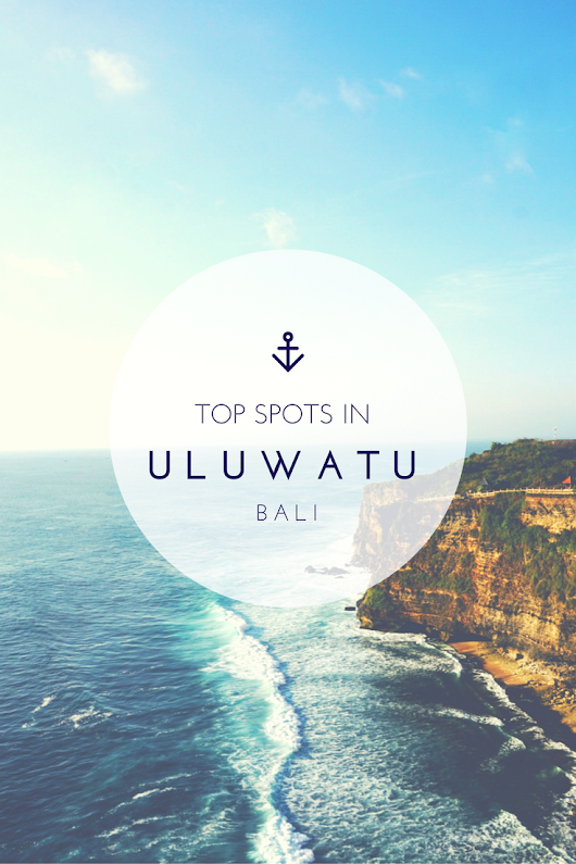 Top Spots in Uluwatu