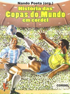 Cordel retrata história das copas (Foto: Reprodução/Editora Luzeiro)
