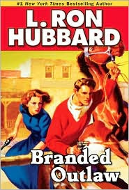 Branded Outlaw by L Ron Hubbard | book cover