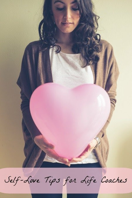 Self-Love Tips for Life Coaches