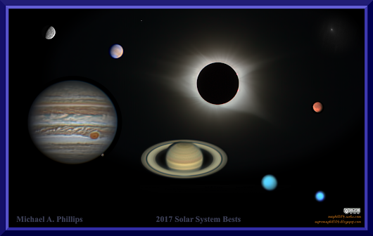 Michael A. Phillips' 2017 Solar System Bests